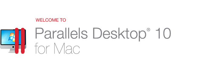 Welcome to Parallels Desktop 10 for Mac